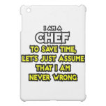 Chef .. Assume I Am Never Wrong iPad Mini Covers