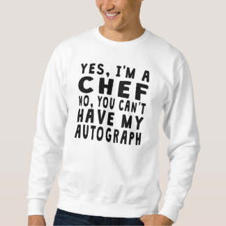 Chef Autograph Sweatshirt
