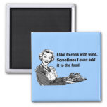 Chef & Cook Humor - Cooking with Wine 2 Inch Square Magnet