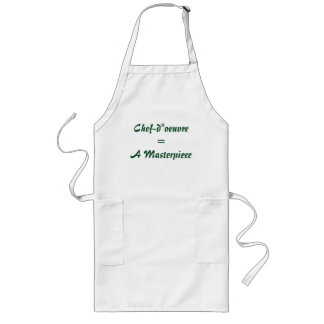 "Chef-d""oeuvre = a masterpiece long apron"