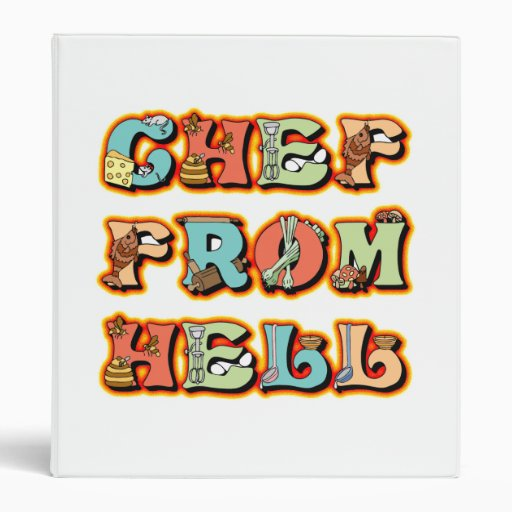 Chef from Hell 3 Ring Binder