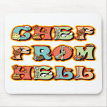 Chef from Hell Mouse Pads