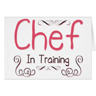 Chef in Training Card