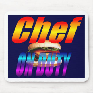 CHEF ON DUTY MOUSE PAD