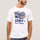 Chef Personalized (Worlds Best) T-shirt Gift