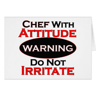 Chef With Attitude Greeting Card