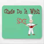 Chefs Do It With Spice Mouse Pad
