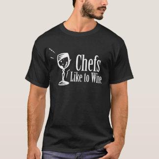 Chefs Like to Wine T-Shirt