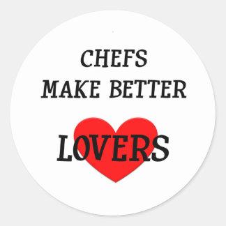 Chefs Make Better Lovers Classic Round Sticker