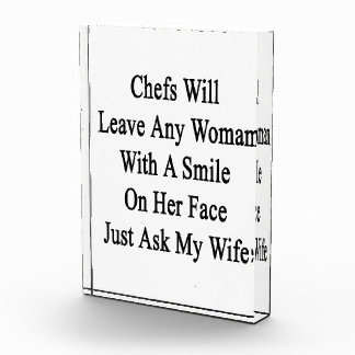 Chefs Will Leave Any Woman With A Smile On Her Fac Acrylic Award
