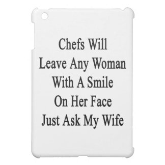 Chefs Will Leave Any Woman With A Smile On Her Fac iPad Mini Covers