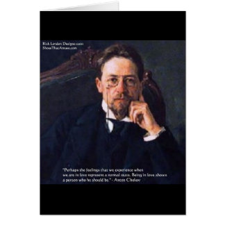 "Chekhov ""Love Normal State"" Quote Gifts Tees Cards"