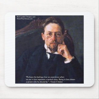 """Chekhov """"Love Normal State"""" Quote Gifts Tees Cards Mouse Pad"""
