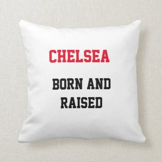 Chelsea Born and Raised Throw Pillow