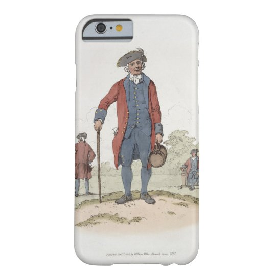 Chelsea Pensioner, from 'Costume of Great Britain' Barely There iPhone 6 Case