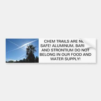 CHEM TRAILS ARE NOT SAFE BUMPER STICKER