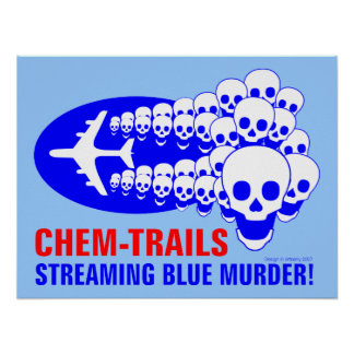 Chem Trails Posters