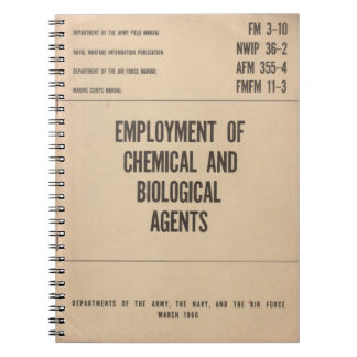 Chemical/Biological Agent Field Manual...Notebook! Spiral Notebook