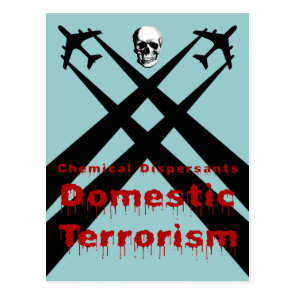 Chemical Dispersants are Domestic Terrorism Postcard