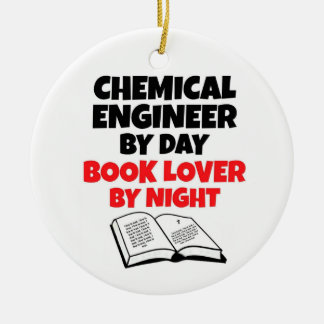 Chemical Engineer by Day Book Lover by Night Ceramic Ornament