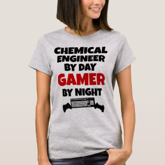 Chemical Engineer by Day Gamer by Night T-Shirt