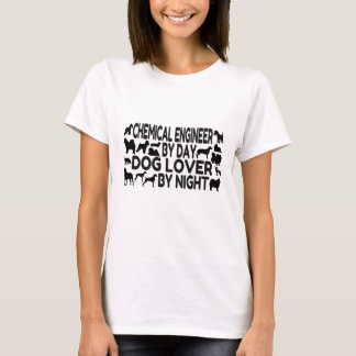 Chemical Engineer Dog Lover T-Shirt