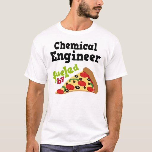 Chemical Engineer (Funny) Pizza T Shirt