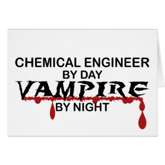 Chemical Engineer Vampire by Night Card