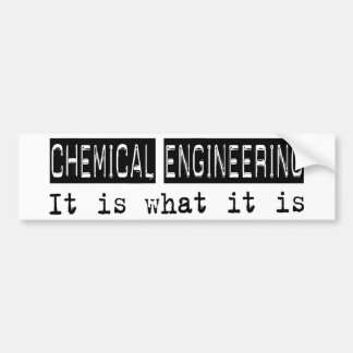 Chemical Engineering It Is Bumper Sticker