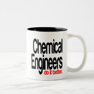 Chemical Engineers Do It Better Two-Tone Coffee Mug