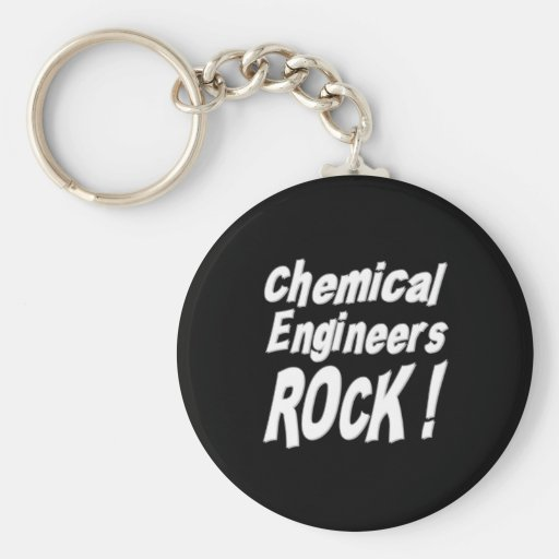 Chemical Engineers Rock! Keychain
