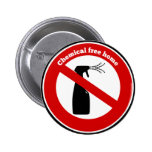 Chemical free home pinback button