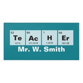 Chemical periodic table of elements: TeAcHEr Door Sign