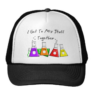 "Chemist ""I Get To Mix Stuff Together"" Funny Gifts Trucker Hat"