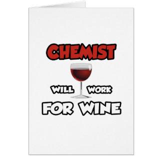 Chemist ... Will Work For Wine Card