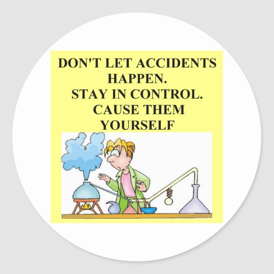 chemistry accidents classic round sticker