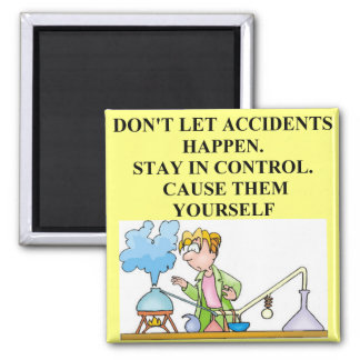 chemistry accidents magnet
