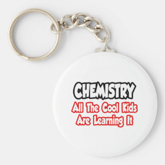 Chemistry...All The Cool Kids Keychain