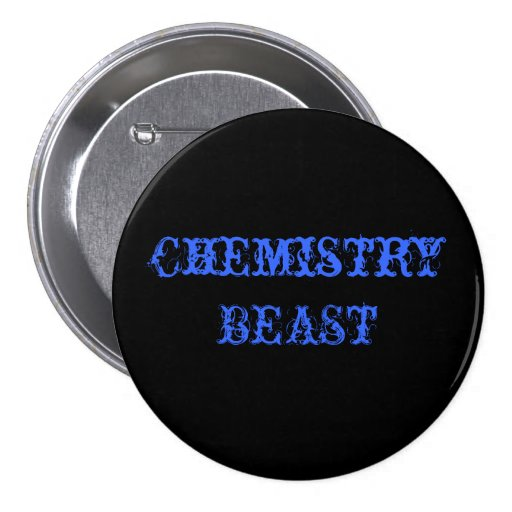 Chemistry BEAST Pinback Button