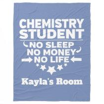Chemistry College Major No Sleep No Money Fleece Blanket