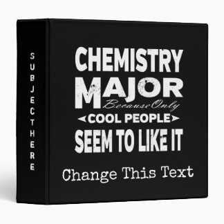 Chemistry College Major Only Cool People Like It Binder