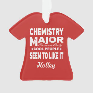 Chemistry College Major Only Cool People Like It Ornament