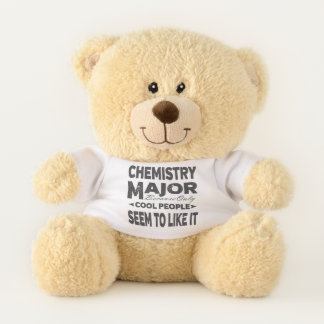 Chemistry College Major Only Cool People Like It Teddy Bear