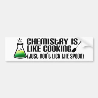 Chemistry Cooking Bumper Stickers