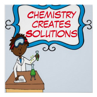 Chemistry Creates Solutions Poster