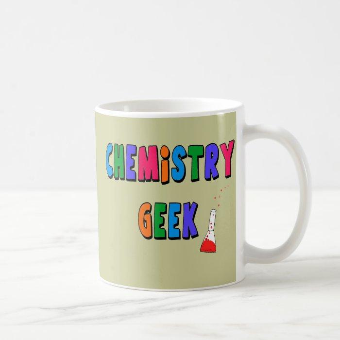 Chemistry Geek T-Shirts and Gifts Coffee Mug