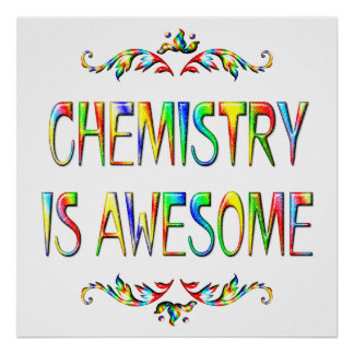 Chemistry is Awesome Posters
