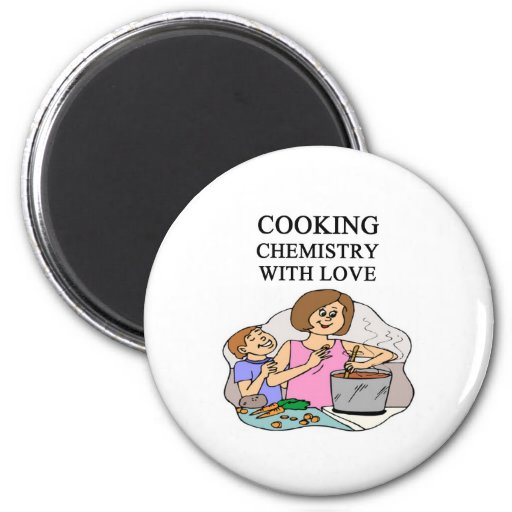 chemistry is cooking 2 inch round magnet