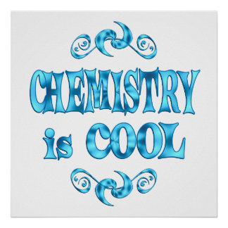Chemistry is Cool Poster