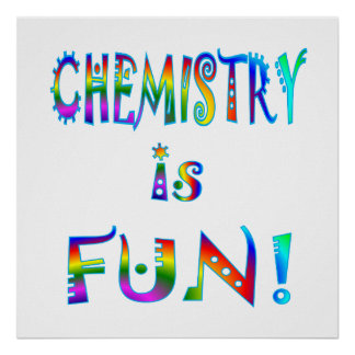 Chemistry is Fun Poster